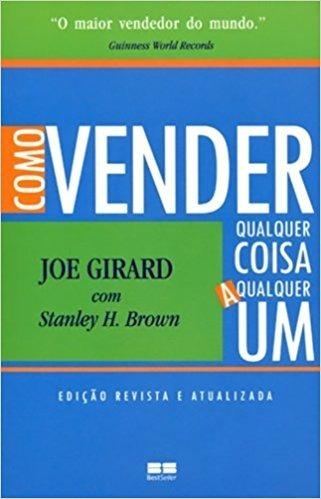 feeb4def7 Como Vender Qualquer Coisa A Qualquer Um Joe Girard - R  149