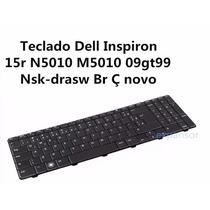 Teclado Dell Inspiron 15r N5010 M5010 09gt99 Nsk-drasw Br Çç