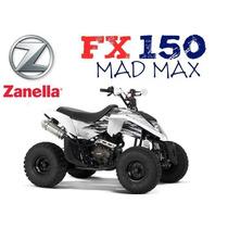 Cuatriciclo Zanella Fx 150 Mad Max 0 Km 2016