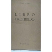 Libro Prohibido Solon De Mel Ediciones Lux