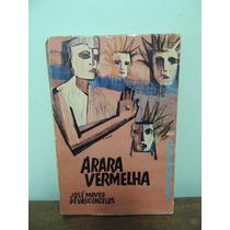 Livro Arara Vermelha José Mauro De Vasconcelos Autografado
