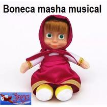 Boneca Masha 30cm Musical Pelucia Do Desenho Masha E O Urso