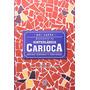 Livro Dicionario Da Hinterlandia Carioca