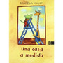Una Casa A Medida (álbum Infantil); Daniela Kul Envío Gratis