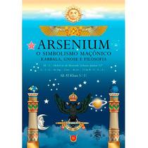 Livro Arsenium, O Simbolismo Maçônica