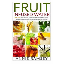 Libro Fruit Infused Water: Top 50+ Quick And Easy Vitamin Wa