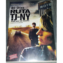 Dvd 40 Días Ruta Tj-ny Con Héctor Arredondo Y Andrés Almeida