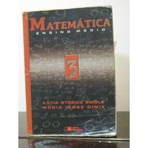 Matemática Vol 3 Ensino Médio Kátia Stocco Smole Maria Ignez