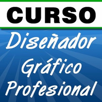 Curso Diseño Gráfico (aprende Photoshop, Illustrator, Flash)