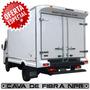 Cava De Fibra Para Camiones Npr / Cargo 815 / Canter / 350