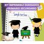 Kit Imprimible Egresados Primario Secundario