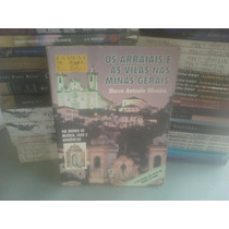 Livro Os Arraiais E As Vilas Nas Minas Gerais Editora: Atual
