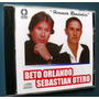 Beto Orlando Sebastian Otero Herencia Romantica Cd