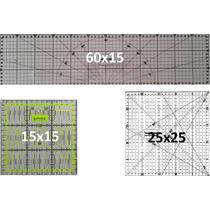 Reguas P/ Patchwork 60x15 , 25x25 , 15x15