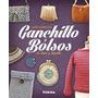 Ganchillo Y Bolsos De Lana Y Trapillo; Vv.aa. Envío Gratis