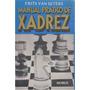 Man Ual Prático De Xadrez - Frits Van Seters