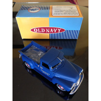 Camioneta Ertl 1/25 Chevrolet Pick Up Truck Old Navy 1950