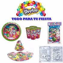 Fiesta Shopkins Platos Vasos Bolsas Gorros Regalito Bolo