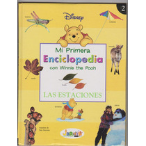 Las Estaciones.mi Primer Enciclopedia.w.pooh. Tapas Duras.