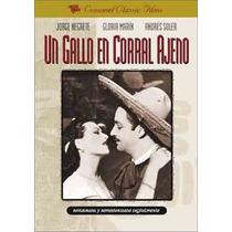 Dvd Cine Mexicano Jorge Negrete Un Gallo En Corral Ajeno Tam