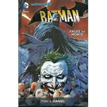 Batman Capa Dura Faces Da Morte Tony S Daniel Novos 52