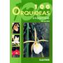 100 Orquideas Argentinas - Albatros Esencial