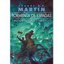 GEORGE R. MARTIN - TORMENTA DE ESPADAS PARTE 2