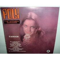 Poly Y Su Guitarra Hawaiana Tangos Vinilo Argentino