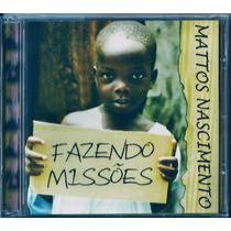 Cd Mattos Nascimento - Fazendo Missões (bônus_playback)