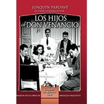 Dvd Cine Mexicano Joaquin Pardave Los Hijos De Don Venancio
