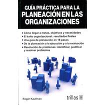 G. Practica Para La Planeacion En Las Organizaciones - Kaufm