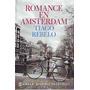 Romance En Amsterdam. Tiago Rebelo. Emece