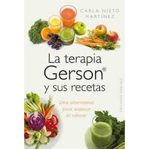 Libro Terapia Gerson Naturismo Salud Cuerpo Medicina Cocina