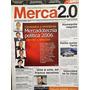 Merca 2.0 - Mercadotecnia - Publicidad - Medios<br><strong class='ch-price reputation-tooltip-price'>$ 75<sup>00</sup></strong>