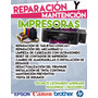 Reparación Y Mantención De Impresoras Epson
