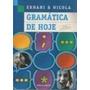 Livro Gramática De Hoje Ed. Reformulada Ernani E Nicola