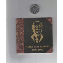 Blister Borges + Moneda De 2 Pesos Borges Sin Circular !!!!!