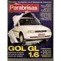 Parabrisas 203-fangio /vw Gol Gl 1.6/renault 21 Diesel