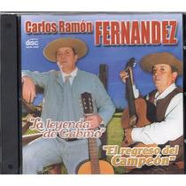 Carlos Ramon Fernandez Leyenda De Gabino / Regreso Del Camp