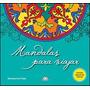 Mandalas Para Viajar+lapices D / Color Mandalas
