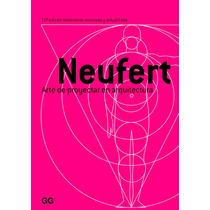 Arte De Proyectar En Arquitectura Ernest Neufert Gustavo Gil