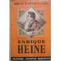 Enrique Heine (paradoja Y Poeta) - Untermeyer, Louis - 1946