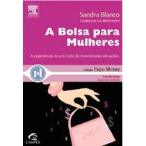 Livro A Bolsa Para Mulheres Editora Campus