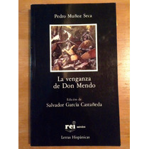 Pedro Muñoz Seca. La Venganza De Don Mendo.