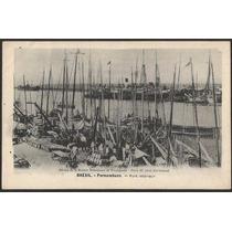 Pernambuco - Navio - Port Intérieur - Cartão Postal Antigo