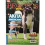Revista Perros Pura Sangre El Akita Americano 2 Ediciones