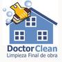 Limpieza Final De Obra Garantía 100% Casas Y Deptos
