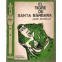 El Tigre De Santa Barbara-jose Murillo-2º Edicion (080)