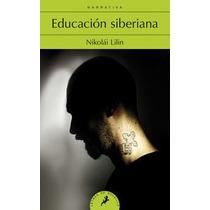 Educación Siberiana (letras De Bolsillo, Band 1 Envío Gratis