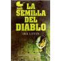 La Semilla Del Diablo, Ira Levin, Edic. B, Bebé De Rosemary.